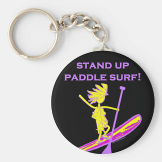 Stand Up Paddle Surf! Keychain