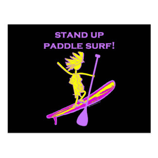 Stand Up Paddle Surf! Post Card