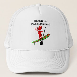 Stand Up Paddle Surf! Trucker Hat