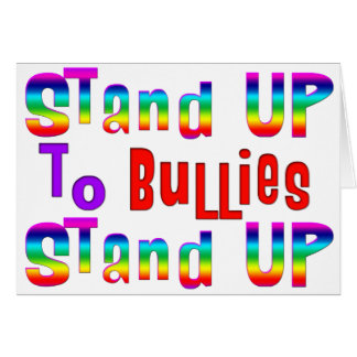 Stand UP to Bullies Card