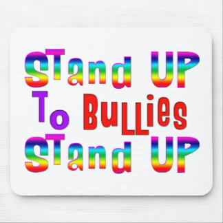 Stand UP to Bullies Mouse Pad
