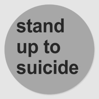 stand up to suicide classic round sticker