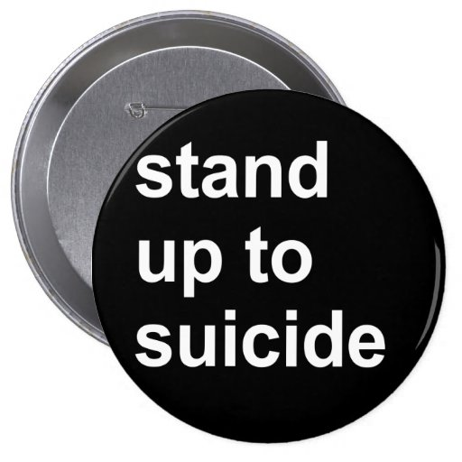 stand up to suicide pinback button