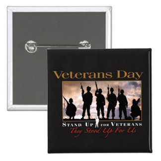 Stand Up Veterans Day Button