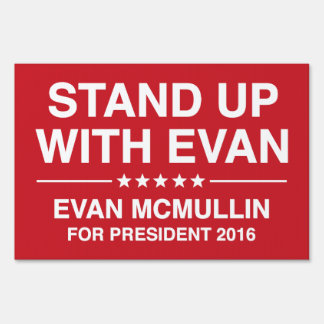 Stand Up With Evan Lawn Sign