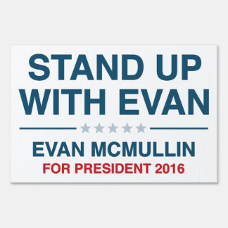 Stand Up With Evan Sign