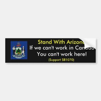Stand With Arizona Bumper Sticker, Maine Car Bumper Sticker