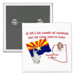 Stand With Arizona - Support SB 1070 Pin