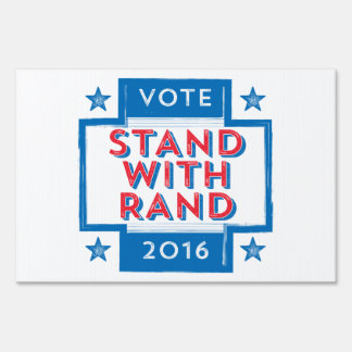 Stand with Rand 2016 Lawn Sign
