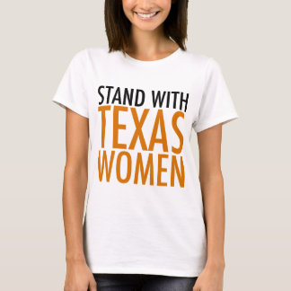 Stand with Texas Women T-Shirt