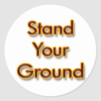 Stand Your Ground fire Classic Round Sticker