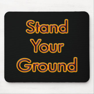 Stand Your Ground fire Mouse Pad
