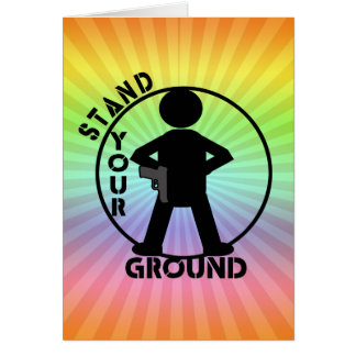 STAND YOUR GROUND LAW CARD