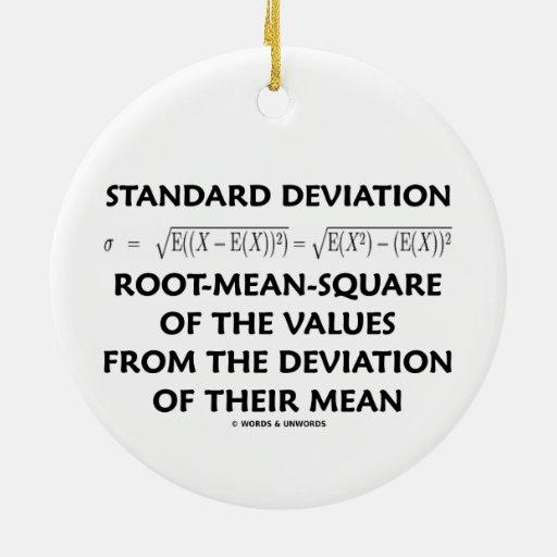 Standard Deviation Root-Mean-Square Of The Values Christmas Ornament