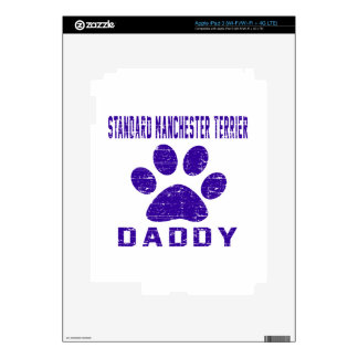 Standard Manchester Terrier Daddy Gifts Designs Decals For iPad 3