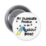Standard Poodle Agility Dog Pinback Button