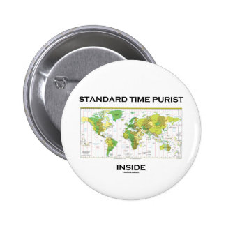Standard Time Purist Inside (Time Zones World Map) 2 Inch Round Button