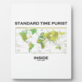 Standard Time Purist Inside (Time Zones World Map) Display Plaques