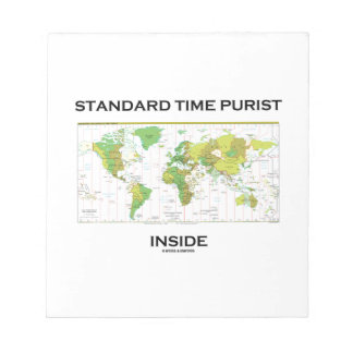 Standard Time Purist Inside (Time Zones World Map) Note Pad