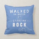 Standing on the Rock Inspirational Typography Throw Pillow