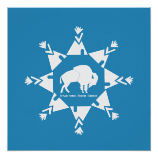 Standing Rock Sioux Tribe Poster