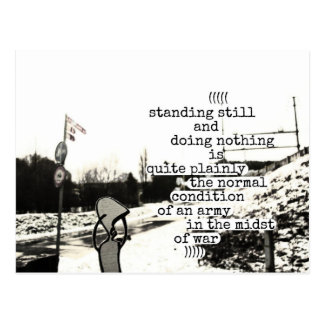standing still and doing nothing is quite plainly postcard