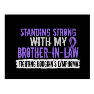 Standing Strong Brother-In-Law Hodgkins Lymphoma Postcard