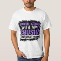 Standing Strong Cousin Hodgkins Lymphoma T-Shirt