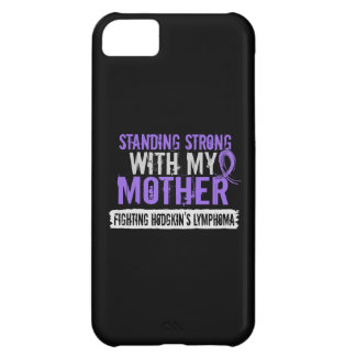 Standing Strong Mother Hodgkins Lymphoma iPhone 5C Case