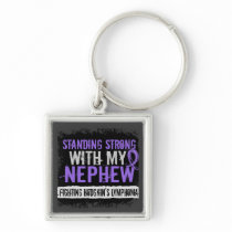 Standing Strong Nephew Hodgkins Lymphoma Keychain