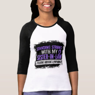 Standing Strong Sister-In-Law Hodgkins Lymphoma Tee Shirts