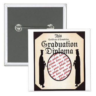 Standing Tall - Graduation Diploma Photo Frame Pinback Button