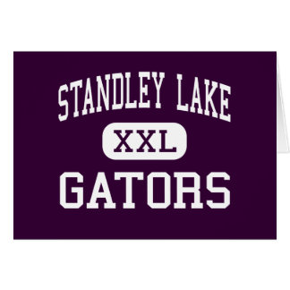 Standley Lake - Gators - High - Westminster Greeting Cards