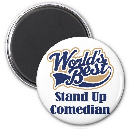 Standup Comedian Gift Fridge Magnet
