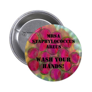 ¡Staph - lávese las manos! - Modificado para requi Pin Redondo De 2 Pulgadas