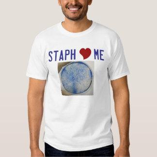 Staph love me t shirt