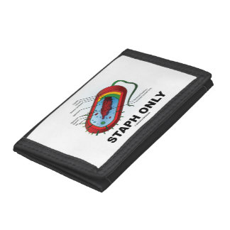 Staph Only (Microbiology Prokaryote Bacterium) Tri-fold Wallets