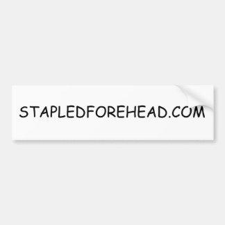 STAPLEDFOREHEAD.COM Bumper Sticker Car Bumper Sticker