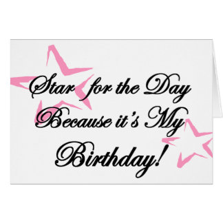 Star For The Day Birthday! Card