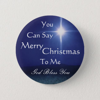 Star of Bethlehem, Can Say, Merry,... - Customized Button