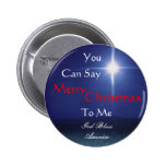 Star of Bethlehem, Can Say, Merry,... - Customized Pinback Button