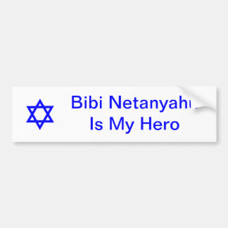 Star of David, Bibi NetanyahuIs My Hero Bumper Sticker