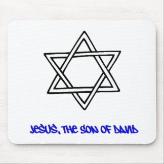 Star of David - Jesus, The Son of David Mouse Pad