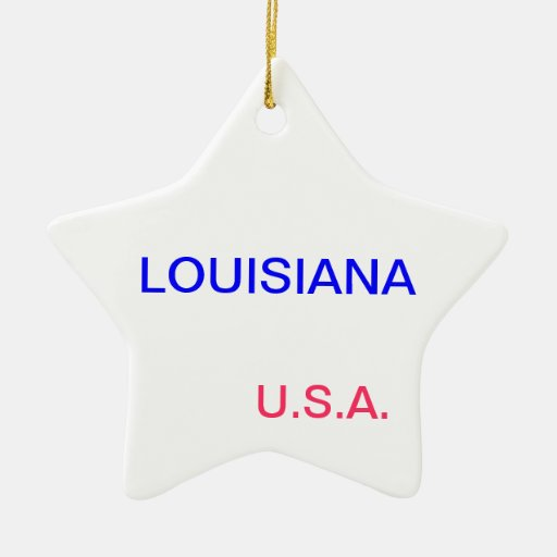 Star ornament with louisiana and baton rouge on it