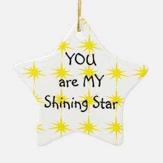 STAR ORNAMENT-YOU ARE MY SHINING STAR CERAMIC ORNAMENT