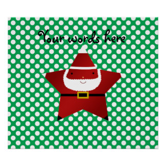 Star santa with green and red polka dots poster