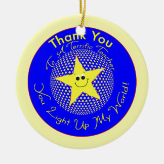 Star Teacher Thank You from Student Ceramic Ornament
