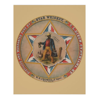 Star Whiskey Distilled and warranted pure Poster