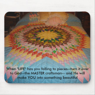 """Starburst Quilt, When """"LIFE"""" has you falling to... Mouse Pad"""