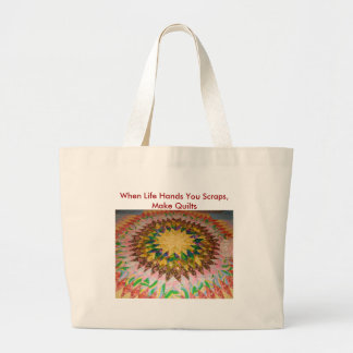 Starburst, When Life Hands You Scraps, Make Quilts Large Tote Bag